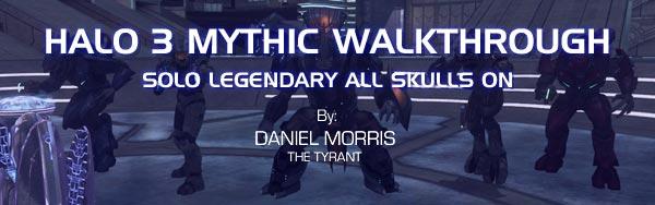 Halo 3 Mythic Walkthrough by Daniel Morris